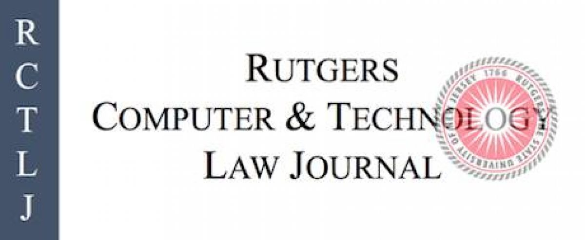 Rutgers Computer & Technology Law Journal – under construction